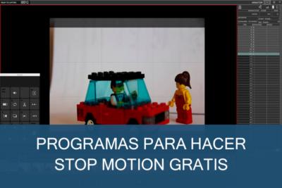 Programas para hacer Stop Motion Gratis